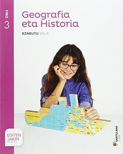 Geografia eta historia ezagutu saila 3 dbh egiten jakin