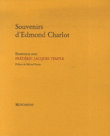 Souvenirs d'Edmond Charlot par Edmond Charlot