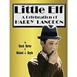 LITTLE ELF: A CELEBRATION OF HARRY LANGDON (English Edition)