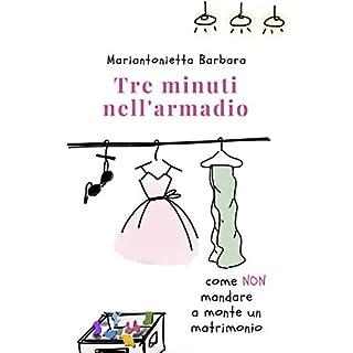 Tre minuti nell'armadio (Italian Edition)