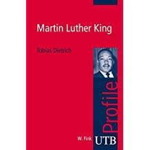 Martin Luther King (utb Profile, Band 3023)