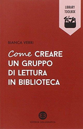 Come creare un gruppo di lettura in biblioteca (Library Toolbox) por Bianca Verri
