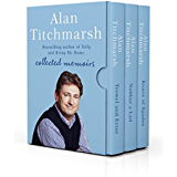 Alan Titchmarsh: Collected Memoirs: Trowel and Error, Nobbut a Lad, Knave of Spades