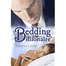 Bedding The Billionaire (English Edition)