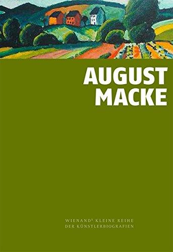Kleine Ewer (August Macke: Ein früh verstorbenes Genie (Wienand's Kleine Reihe der Künstlerbiografien))