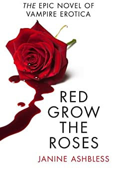 Red Grow the Roses by [Ashbless, Janine]