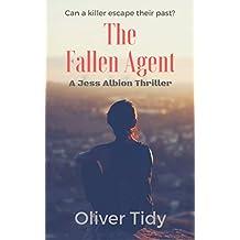 The Fallen Agent: A Jess Albion Thriller