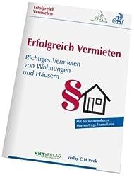 Erfolgreich Vermieten: Richtiges Vermieten von Wohnungen und Häusern