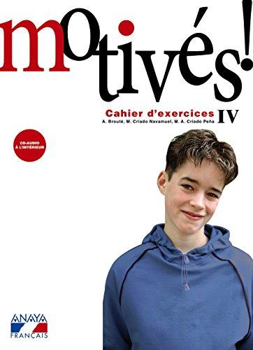 Motivés! IV. Cahier d'exercices et Portfolio. (Anaya Français) - 9788467800364 por Alain Brouté