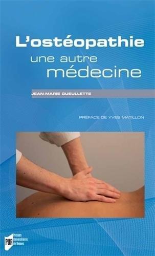 L'ostéopathie, une autre médecine