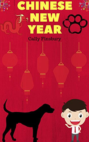 Chinese New Year: Celebrations and cultural events (Helping kids to understand Book 1) (English Edition)
