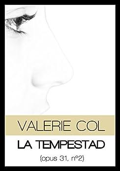 La tempestad: (Opus 31, nº2) de [Col, Valerie]