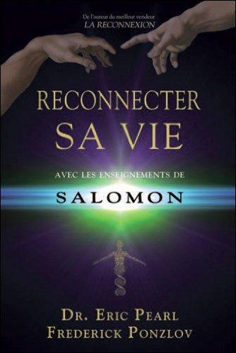 Reconnecter sa vie avec les enseignements de Salomon par Eric Pearl