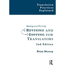Revising and Editing for Translators by Brian Mossop (March 26,2014)
