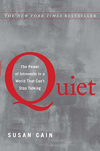 Quiet : The Power of Introverts in a World That Can't Stop Talking (Crown Books)