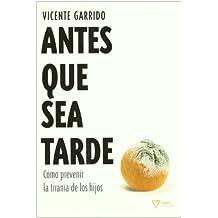 Antes Que Sea Tarde (No Ficcion (nabla))