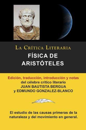 Física de Aristóteles, Colección La Crítica Literaria por el célebre crítico literario Juan Bautista Bergua, Ediciones Ibéricas por Juan Bautista Bergua