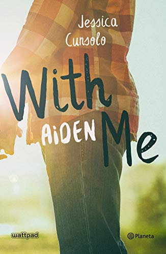 Libro parecido a Maravilloso desastre: With me. Aiden (Volumen independiente) de Jessica Cunsolo