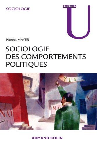 Sociologie des comportements politiques par Nonna Mayer