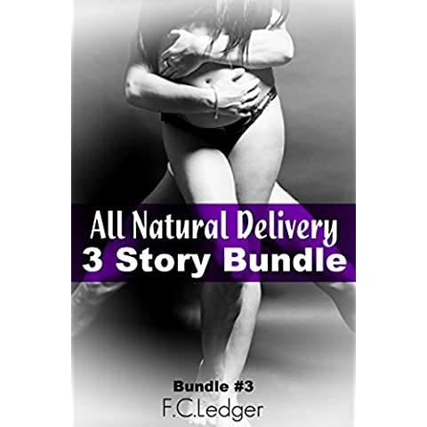All Natural Delivery Bundle #3 (English Edition)