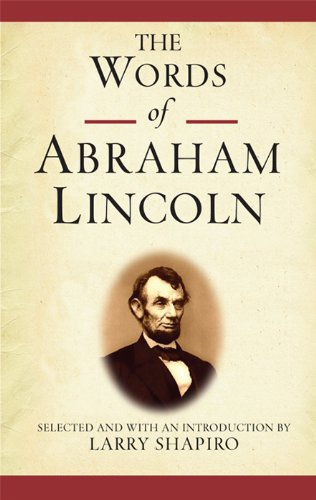 The Words of Abraham Lincoln (Newmarket Words Of Series) (English Edition)