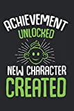 Achievement Unlocked New Character Created: Best Gift Ideas Pregnancy Announcement Gaming Gamer Funny Quotes Composition College Notebook and Diary to ... Pages of Ruled Lined & Blank Paper / 6'x9'
