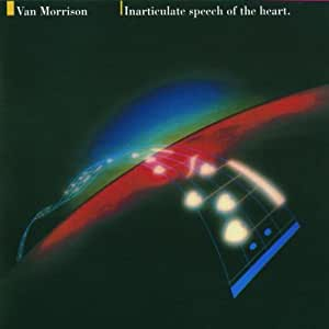Inarticulate Speech of the Heart (Remastered)