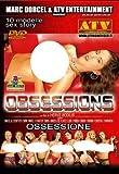 Obsessions (Marc Dorcel & ATV) [DVD]