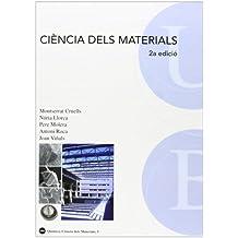 Ciència dels materials (2a edició) (BIBLIOTECA UNIVERSITÀRIA)