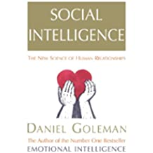 Social Intelligence: The New Science of Human Relationships [Lingua inglese]