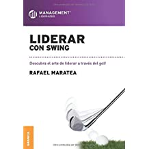 Liderar con  swing (Spanish Edition)