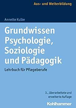 Descargar Torrent Ipad Grundwissen Psychologie, Soziologie und Pädagogik: Lehrbuch für Pflegeberufe Como Bajar PDF Gratis