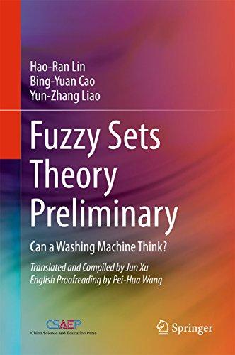cae90e3b32182 Fuzzy Sets Theory Preliminary: Can a Washing Machine Think?