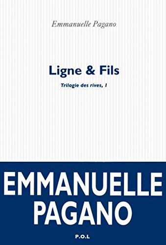 Trilogie des rives (01) : Ligne & fils