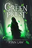 The Green Priest: Book One of the Rainmaker Writings (English Edition)