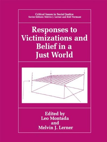 Responses to Victimizations and Belief in a Just World (Critical Issues in Social Justice)
