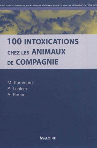 100 intoxications chez les animaux de compagnie par Martine Kammerer