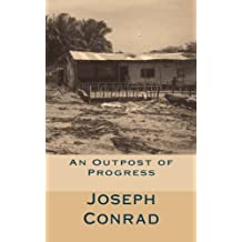 An Outpost of Progress by Joseph Conrad (2016-04-27)