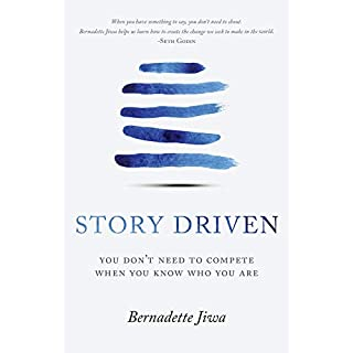 Story Driven: You don't need to compete when you know who you are