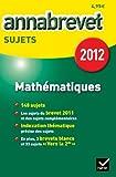 Annales Annabrevet 2012 Mathématiques sujets
