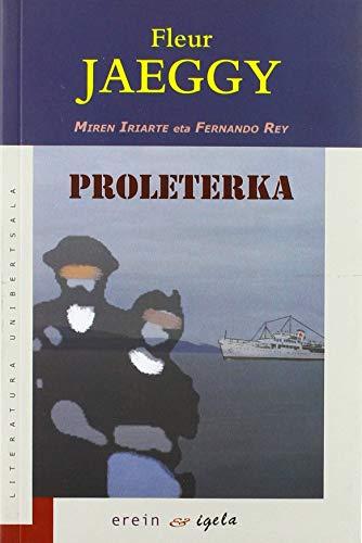 Proleterka (Literatura Unibertsala) por Fleur Jaeggy