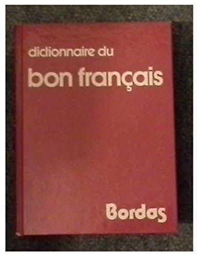 Dictionnaire du bon français