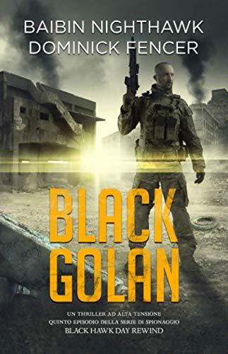 Black Golan: Quinto episodio della serie Black