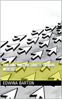 how to get massive traffic to your website