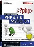 PHP 5.3 und MySQL 5.1 - Das Training f�r Einsteiger Bild