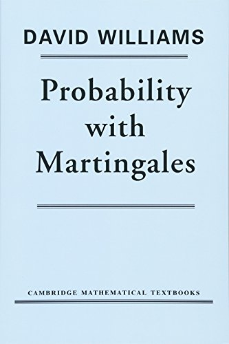 Probability with Martingales par David Williams