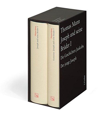 Joseph und seine Brüder I: Text und Kommentar in einem Band (Thomas Mann Große kommentierte Frankfurter Ausgabe)