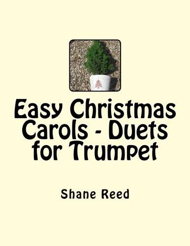 Easy Christmas Carols - Duets for Trumpet por Shane Reed