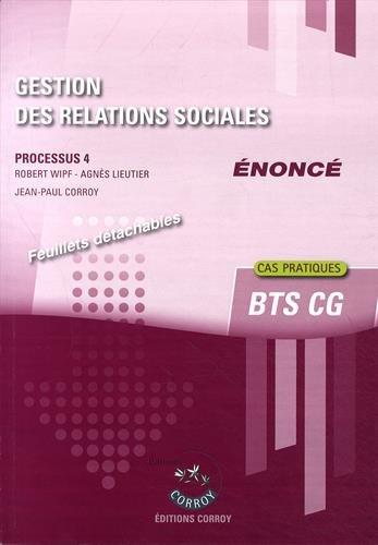 Gestion des relations sociales - Enoncé : Processus 4 du BTS CG -  Cas pratiques