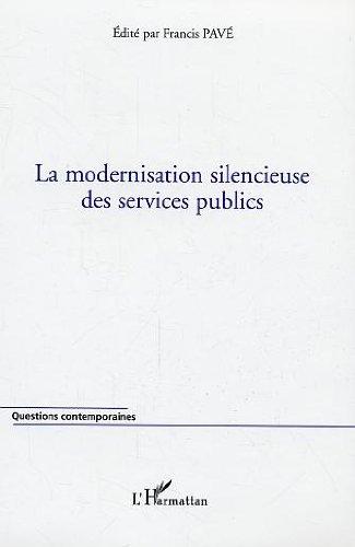 La modernisation silencieuse des services publics